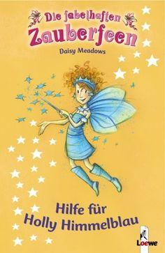 Hilfe für Holly Himmelblau von Daisy Meadows http://www.amazon.de/dp/3785541929/ref=cm_sw_r_pi_dp_Opnoxb0JAJ575