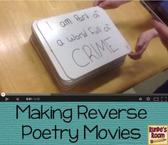 Runde's Room: Poetry ... In Reverse - a blog post explaining how we wrote our own reverse poems, and then made the poems into a whiteboard movie.