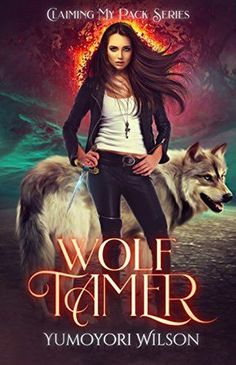 Blog Tour: 'Wolf Tamer' by Yumoyori Wilson (Claiming my Pack #1) – Trails of tales