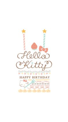 The Official Home of Hello Kitty & Friends - Sanrio Sanrio Hello Kitty, Hello Kitty My Melody, Hello Kitty Cake, Hello Kitty Birthday, Happy Birthday Wishes Sister, Happy Birthday Images, Happy Birthday Cards, Birthday Greetings, Birthday Charts
