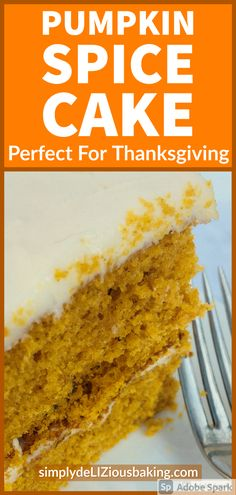 Pumpkin Spice Cake will be impressive and tasty on your Thanksgiving dessert table. A simple and easy fall cake recipe that explodes with cinnamon and other autumn flavors. The BEST dessert you'll make this Thanksgiving. Click here for recipe. #poundcakelove #poundcake #sweetpotatocake #fallcake #thanksgivingdessert #falldessert
