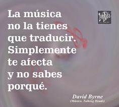 LaVita Music Gifts: Frases de la música: David Byrne (Talking Heads)