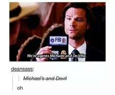 I love the Supernatural writers.
