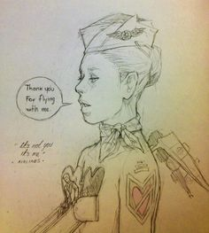 Thank you for flying with me. I hope you enjoyed the ride.  A sketch made by Chiara Bautista.