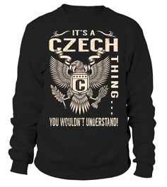 It's a CZECH Thing, You Wouldn't Understand