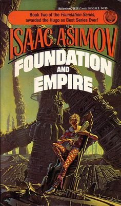 """Isaac Asimov  Foundation and Empire   As the Foundation struggles to survive it must face the last vestiges of the Empire, still the most powerful entity in the galaxy.  Armed with Hari Seldon's psychohistory and it's prediction of events, it isn't prepared for the mutant general known as """"the Mule""""."""