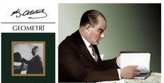 Atatürk'ün Yazdığı Geometri Kitabı Ve Önemi