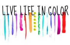 live life in color