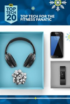 Wrap up Christmas morning in a single afternoon, starting with that work out guru. With The Fitbit Charge 2 we've got the wearable technology to make them sweat. The Bose Quietcomfort wireless headphones set the soundtrack and the Samsung Galaxy S7 can send texts and calls right to the Fitbit. Check out our official Top Tech 20. We've hand selected this year's premier picks for everyone on your list.