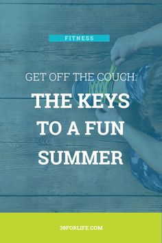 What is the key to summer fun? Get off the couch. By eating right, exercising, and practicing strong mental exercises there won't be time for sitting. Home Health, Health Care, Assisted Living, Got Off, Eat Right, Caregiver, Physical Fitness, Summer Fun, Exercises