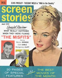 """Screen Stories - USA movie magazine, May 1961. Cover story featuring the stars of """"The Misfits"""", Marilyn Monroe, Clark Gable and Montgomery Clift"""
