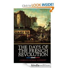 The Days of the French Revolution | Christopher Hibbert