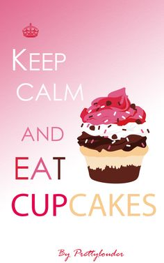 Keep calm and eat #cupcakes by Prettylouder #desserts #food