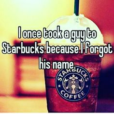 Check out: I Once Took A Guy To Starbucks. One of our funny daily memes selection. We add new funny memes everyday! Bookmark us today and enjoy some slapstick entertainment! Funny Shit, Haha Funny, Funny Cute, Funny Memes, Jokes, Funny Stuff, Funny Things, Funny Facts, Funny People
