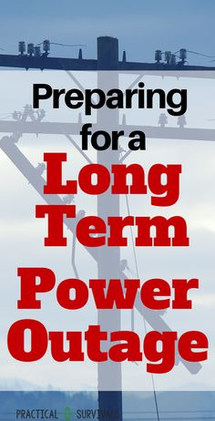 How do you prepare for a long term power outage? Long term meaning that the power will be out for longer than a few hours or days. Find out all the must know info and make sure you are fully prepared. -- Visit the image link for more details.