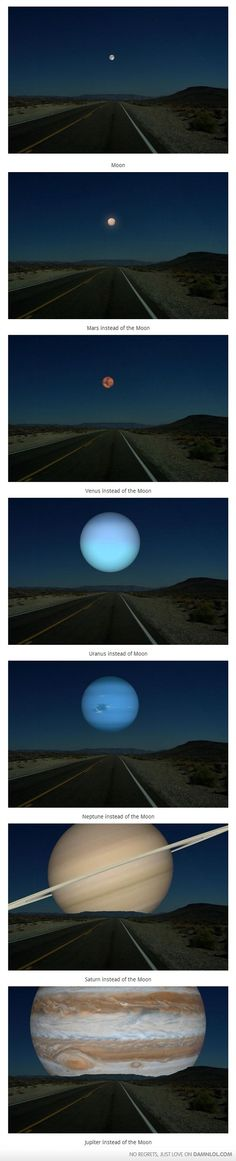 Other Planets In The Place Of The Moon--scale wise. How awesome.