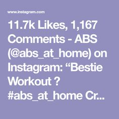 """11.7k Likes, 1,167 Comments - ABS (@abs_at_home) on Instagram: """"Bestie Workout 👯 #abs_at_home Credit @alexia_clark @kaylahamm1 Tag your friends! 60 seconds of…"""""""