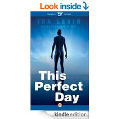 Amazon.com: This Perfect Day eBook: Ira Levin: Books