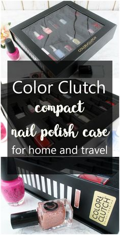 Color Clutch | The Nail Polish Case for Storage and Travel Review