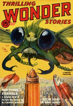 Poster Description Thrilling Wonder Stories Dec A Thrilling Publication The Three Eternals A complete novel of the forty first century by Ea Science Fiction Books, Pulp Fiction, Sci Fi Books, Comic Books, Comics Vintage, Vintage Posters, Pulp Magazine, Magazine Covers, Magazine Art