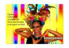 #brexoxocarnaval2016 #brexoxoacessoriosmoda #instagram #pinterest #carnaval2016