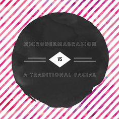 What is the difference between a microdermabrasion facial and a traditional facial? We'll break it down in three simple points for you. 1. A facial can be customized for the unique client, while a microdermabrasion facial is more of a…</p>