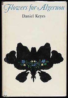 Flowers For Algernon>>>>>>>>>>>>>>EVERYONE SHOULD READ THIS BOOK!!!!!!!!!! IT'S THE BEST BOOK I'VE EVER READ!!!!!!!!!!