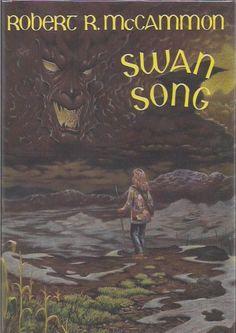 Swan Song by Robert R. McCammon (1987)