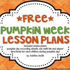 This FREE packet includes: Visual lesson plans for pumpkin week (including pictures of some great books to read) One free math bin A recording shee...