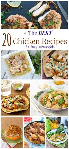 20 of The Best Chicken Recipes for Busy Weeknights - add these easy dinner recipes to your weekly dinner menu!