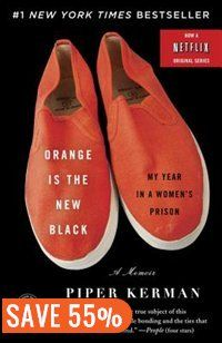 Orange Is The New Black: My Year In A Women's Prison by Piper Kerman - So excited to read this!!