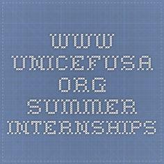 www.unicefusa.org Summer Internships