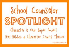 School Counselor Blog: School Counselor Spotlight: Character is Our Super Power - Red Ribbon and Character Counts Theme