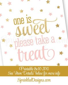 One is Sweet Take A Treat  Printable Twinkle Little Star Girl