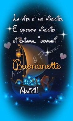 Buona notte😴 Family Quotes, Life Quotes, Good Night Blessings, Italian Life, Encouragement, Messages, Sayings, Happy, Antipasto