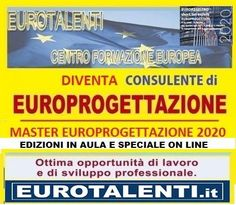 categoria evento Eventi nella sezione Corsi. Titolo Evento Master In Europrogettazione - Europrogett I#lavoro Immediato Con Le Competenze  In  Europrogettazione. Nazionale