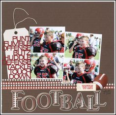 Scrappin' Sports & More: Football layout by Carolyn Lontin