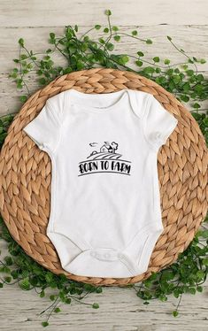 Born To Farm - This is a perfect gift. *Bodysuits are Carter's brand. Please see their sizing chart if you aren't sure what size to order. *All bodysuits are white. The color you choose is for the text/image. *If you would like a colored bodysuit, please request a custom order and we can see if we