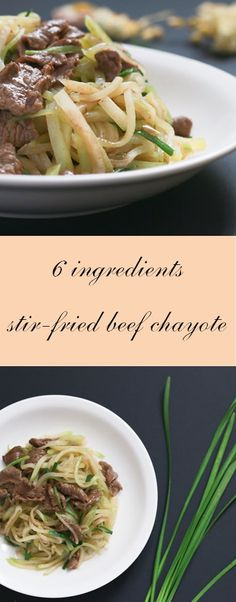 Quick and easy: 6 ingredients stir-fried beef chayote
