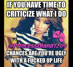Jealousy Quotes : QUOTATION – Image : Quotes Of the day – Description Haha damn, Barbie. You're always on point. Sharing is Power – Don't forget to share this quote ! True Quotes, Best Quotes, Funny Quotes, Princess Diana Quotes, Lioness Quotes, Princessdiana1209, Boss Bitch Quotes, Jealousy Quotes, Comedy Clips