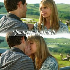 """heartlandsjourney: """" """"You worry too much."""" Amy & Ty - Season 6 Episode 08. """""""