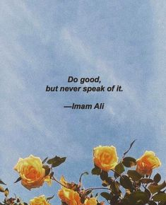 Think Positive To Make Things Positive Hadith Quotes, Imam Ali Quotes, Allah Quotes, Muslim Quotes, Quran Quotes, Religious Quotes, Words Quotes, Wisdom Quotes, Quotes Quotes