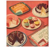 Have a great retro birthday party. Vintage Cupcake, Vintage Birthday Cakes, 6th Birthday Cakes, It's Your Birthday, Birthday Wishes, Birthday Ideas, Retro Recipes, Old Recipes, Vintage Recipes