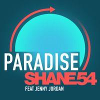 Paradise ft. Jenny Jordan (Maddix Remix) by Shane 54 on SoundCloud