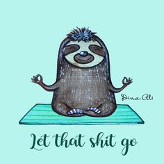 Faultier Yoga these are a few of my favorite things Yoga Humor, Baby Sloth, Cute Sloth, Baby Otters, Namaste, Yoga Style, Yoga Quotes, Happy Thoughts, Yoga Meditation