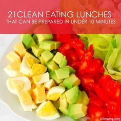Looking for ways to eat clean all day long? These are 21 clean lunches that can be prepared in under 10 minutes and are great options for packing lunch for school or work.