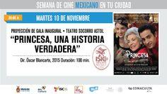 Semana de Cine Mexicano en tu Ciudad. Proyección de gala Inaugural, Martes 10 de Noviembre | 20:00 hrs. | Teatro Socorro Astol
