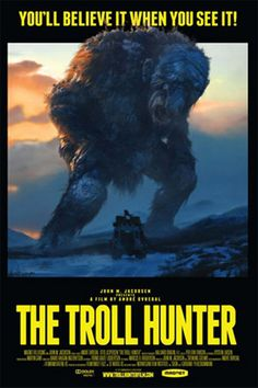 Troll Hunter Poster :: Posters :: Posters & Art :: House of Mysterious Secrets - Specializing in Horror Merchandise & Collectibles Horror Movie Posters, Horror Movies, Scary Movies, Peru Ecuador, Hunter Movie, Movies Worth Watching, Fantasy Movies, Streaming Movies, Hd 1080p