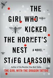 The Girl Who Kicked the Hornet's Nest. book 3.