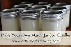 Make Your Own Mason Jar Soy Candles {Tutorial} - Artful Homemaking